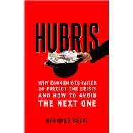 Hubris by Desai, Meghnad, 9780300219494