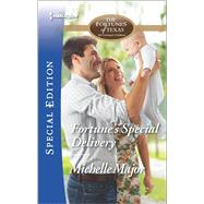 Fortune's Special Delivery by Major, Michelle, 9780373659494