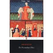 The Nicomachean Ethics by Aristotle (Author); Thomson, J. A. K. (Translator); Tredennick, Hugh (Revised by), 9780140449495