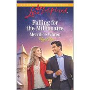 Falling for the Millionaire by Whren, Merrillee, 9780373719495