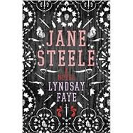 Jane Steele by Faye, Lyndsay, 9780399169496