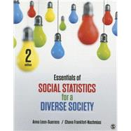 Essentials of Social Statistics for a Diverse Society by Leon-Guerrero, Anna; Frankfort-Nachmias, Chava, 9781483359496