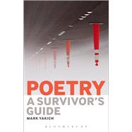 Poetry: A Survivor's Guide by Yakich, Mark, 9781501309496