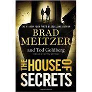 The House of Secrets by Meltzer, Brad; Goldberg, Tod, 9781455559497