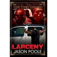 Larceny by POOLE, JASON, 9781622869497