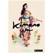 Kimono Now by Okazaki, Manami, 9783791349497