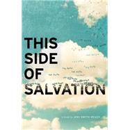 This Side of Salvation by Smith-Ready, Jeri, 9781442439498