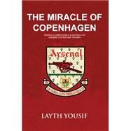 The Miracle of Copenhagen by Yousif, Layth, 9781445649498