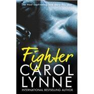Fighter by Lynne, Carol, 9781786519498