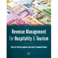 Revenue Management for Hospitality and Tourism by Fyall, Alan, 9781908999498