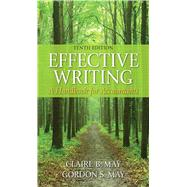 Effective Writing: A Handbook for Accountants by May, Claire B.; May, Gordon S., 9780133579499