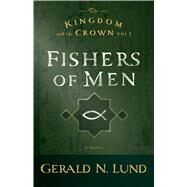 Fishers of Men by Lund, Gerald N., 9781609079499