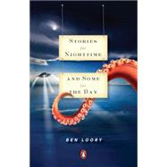 Stories for Nighttime and Some for the Day by Loory, Ben, 9780143119500