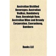 Australian Distilled Beverages by , 9781158659500