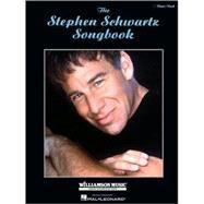 The Stephen Schwartz Songbook by Schwartz, Stephen, 9781423429500