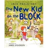 The New Kid on the Block by Prelutsky, Jack; Stevenson, James, 9780062239501