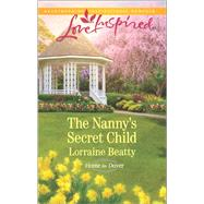The Nanny's Secret Child by Beatty, Lorraine, 9780373719501