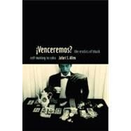 Venceremos? : The Erotics of Black Self-making in Cuba by Allen, Jafari S., 9780822349501