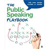 The Public Speaking Playbook by Gamble, Teri Kwal; Gamble, Michael W., 9781452299501