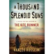 A Thousand Splendid Suns by Hosseini, Khaled (Author), 9781594489501