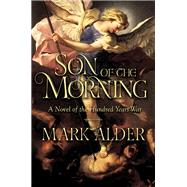 Son of the Morning by Alder, Mark, 9781605989501