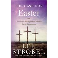 The Case for Easter by Strobel, Lee, 9780310339502