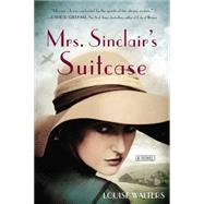 Mrs. Sinclair's Suitcase by Walters, Louise, 9780399169502