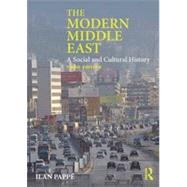 The Modern Middle East: A Social and Cultural History by PappT; Ilan, 9780415829502