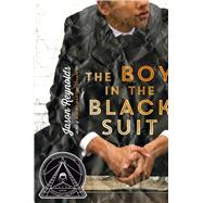 The Boy in the Black Suit by Reynolds, Jason, 9781442459502