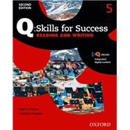 Q: Skills for Success Reading and Writing 2E Level 5 Student Book by Caplan, Nigel; Roy Douglas, Scott, 9780194819503