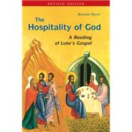 The Hospitality of God: A Reading of Luke's Gospel by Byrne, Brendan, 9780814649503