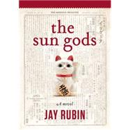 The Sun Gods by Rubin, Jay, 9781634059503