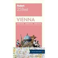 Fodor's 25 Best Vienna by James, Louis; Baker, Mark, 9781101879504