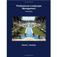 Professional Landscape Management by Hensley, David L., 9781588749505