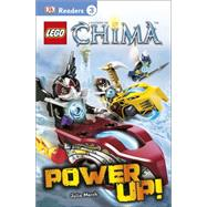 DK Readers L3: LEGO Legends of Chima: Power Up! by DK Publishing, 9781465429506