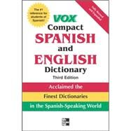 Vox Compact Spanish and English Dictionary, Third Edition (Paperback) by VOX, 9780071499507
