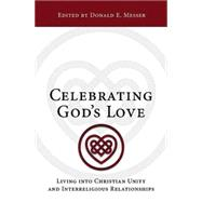 Celebrating God's Love by Messer, Donald E., 9781501809507