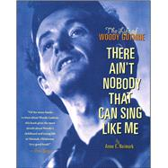 There Ain't Nobody That Can Sing Like Me by Neimark, Anne, 9781534409507