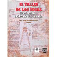 El taller de las ideas / The ideas workshop by Recio, José Luis González, 9788493439507