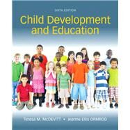 Child Development and Education with MyEducationLab with Enhanced Pearson eText, Loose-Leaf Version -- Access Card Package by McDevitt, Teresa M.; Ormrod, Jeanne Ellis, 9780134229508