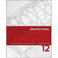 Architectural Graphic Standards by American Institute of Architects; Hall, Dennis J.; Magnum Group, 9781118909508