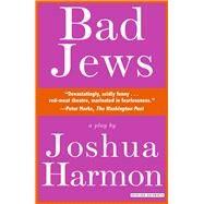 Bad Jews by Harmon, Joshua, 9781468309508