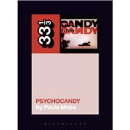 The Jesus and Mary Chain's Psychocandy by Mejia, Paula, 9781628929508