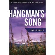 The Hangman's Song by Oswald, James, 9780544319509