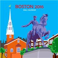 Boston 2016 Calendar by Schafbuch, Michael, 9780990819509
