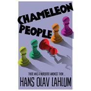 Chameleon People by Lahlum, Hans Olav; Dickson, Kari, 9781509809509