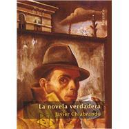 La novela verdadera / The true story by Chiabrando, Javier; Moreno, Carola, 9788492979509