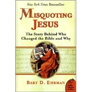 Misquoting Jesus by Ehrman, Bart D., 9780060859510