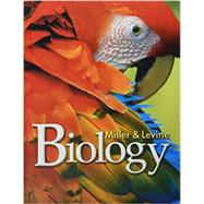 Biology Student Edition C2010 by MILLER LEVINE, 9780133669510