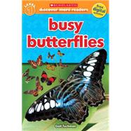 Scholastic Discover More Reader Level 1: Busy Butterflies by Tuchman, Gail, 9780545679510